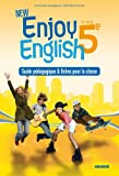 New Enjoy New Enjoy English 5e - Guide pédagogique + fiches