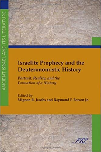 Book Israelite Prophecy and the Deuteronomistic History: Portrait, Reality and the Formation of a History: 14 (Ancient Israel and Its Literature)
