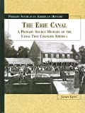 The Erie Canal, Janey Levy, 0823936805