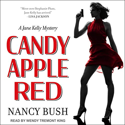 (Candy Apple Red: Jane Kelly Mysteries Series, Book 1)