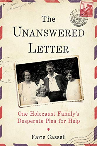 Book Cover: The Unanswered Letter: One Holocaust Family's Desperate Plea for Help