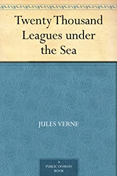 Twenty Thousand Leagues under the Sea by [Verne, Jules]