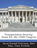 Transportation Security, David Randall Peterman and Bart Elias, 1288670176