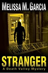 Stranger: A Death Valley Mystery Kindle Edition