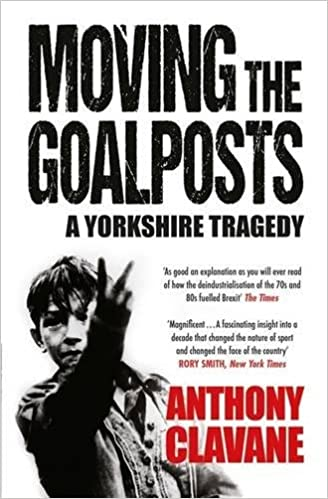 Moving The Goalposts: A Yorkshire Tragedy