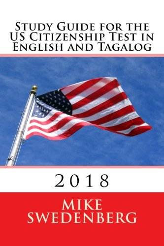 Study Guide for the  US Citizenship Test in English and Tagalog: 2018 (Study Guides for the US Citizenship Test)