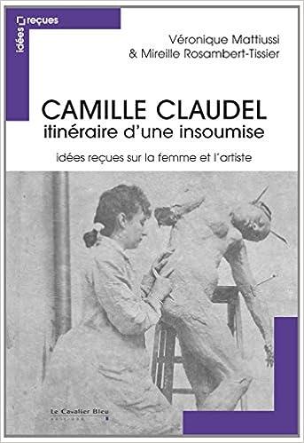 Livres Gratuits En Pdf Téléchargeables Camille Claudel