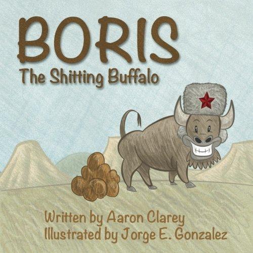 Boris the Shitting Buffalo