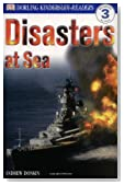 DK Readers: Disasters at Sea (Level 3: Reading Alone)