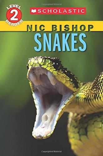 Download Snakes (Scholastic Reader, Level 2: Nic Bishop Reader #5) pdf epub