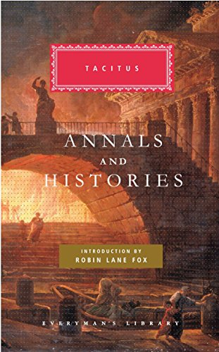 Annals and Histories (Everyman's Library) (Early Church History Library)