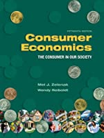 Consumer Economics: The Consumer in Our Society