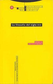 Enciclopedia iberoamericana de filosofia, Vol. 23. La filosofia del siglo XIX (Spanish