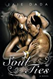 Soul Ties, Jaie Dada, 1438977484