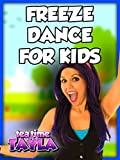Freeze Dance for Kids on Tea Time with Tayla