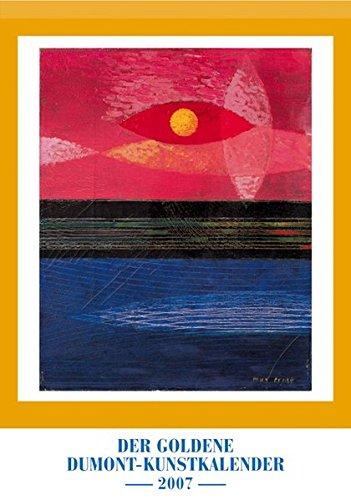 Der Goldene DuMont-Kunstkalender 2007: DuMonts Kalender des Jahres 2007
