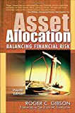 Asset Allocation, 4th Ed: Balancing Financial Risk