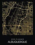 2020 Planner Albuquerque: Weekly - Dated With To Do Notes And Inspirational Quotes - Albuquerque -  New Mexico (City Map Calendar Diary Book)