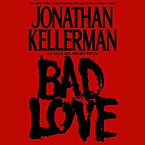 Bad Love Audiobook