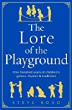 The Lore of the Playground, Steve Roud, 1905211511