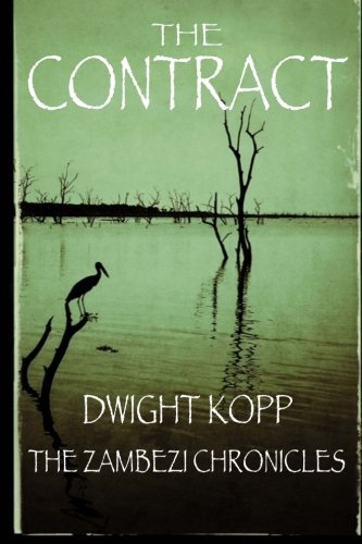 Read Online The Contract (The Zambezi Chronicles) (Volume 1) pdf epub