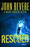 Rescued, John Bevere and Mark Andrew Olsen, 0764204475
