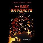 The Dark Enforcer: Fangoria's 'Dreadtime Stories' Series   Barry Richert