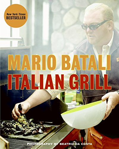 Italian Grill (Best Mario Batali Cookbook)