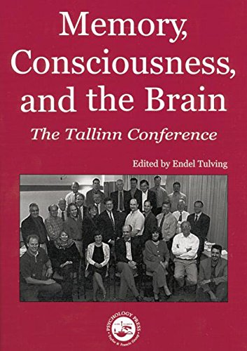 Memory, Consciousness and the Brain: The Tallinn Conference by Psychology Press