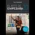 El arte de empezar 2.0: La guía definitiva para empezar cualquier negocio en un mundo 2.0