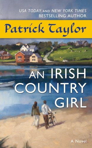 - An Irish Country Girl: A Novel (Irish Country Books)