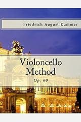 Violoncello Method: Op. 60 Paperback