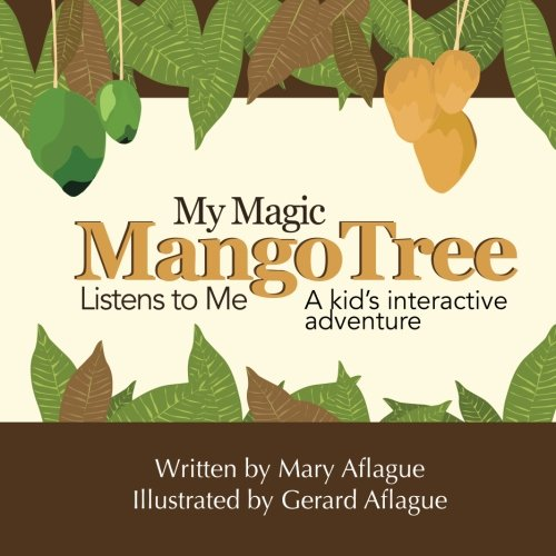Download My Magic Mango Tree Listens to Me: A Kid's Interactive Adventure ebook