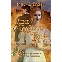 Send a White Rose: Historical Romantic Suspense (Marshals of New Mexico Book 1)