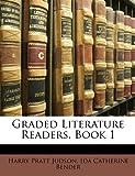 Graded Literature Readers, Book, Harry Pratt Judson and Ida Catherine Bender, 1146167571