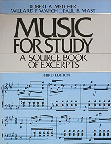Music For Study 3rd Edition By Robert A Melcher