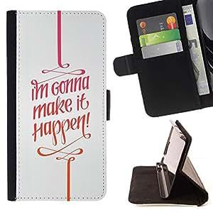 For Sony Xperia Z3 D6603 Case , It Happen cotización Texto motivación- la tarjeta de Crédito Slots PU Funda de cuero Monedero caso cubierta de piel