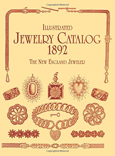 Illustrated Jewelry Catalog, 1892 (Dover Jewelry and Metalwork) ()