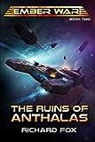 The Ruins of Anthalas (The Ember War Saga Book 2)