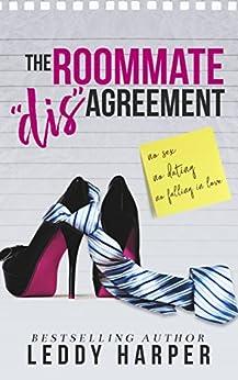 The Roommate 'dis'Agreement (English Edition) por [Harper, Leddy]