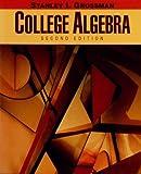 College Algebra, Grossman, Stanley I., 0030521688