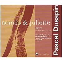 Dusapin - Roméo & Juliette