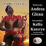Vampires of the Sun | Andrea Glenn