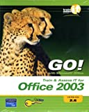 GO! Office 2003, Pearson Education Staff, 013234243X