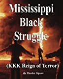 Mississippi's Black Struggle, Therlee Gipson, 1460962990