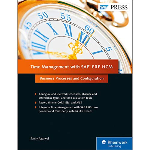 Time Management with SAP ERP HCM (SAP HR) (SAP PRESS) (Management Time Sap)
