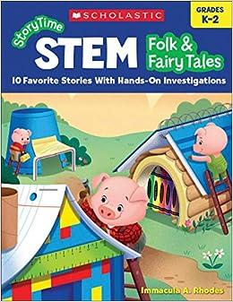 Epub Descargar Storytime Stem: Folk & Fairy Tales: 10 Favorite Stories With Hands-on Investigations