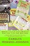 Great Little Last-Minute Editing Tips for Writers: The Ultimate Frugal Booklet for Avoiding Word Trippers and Crafting Gatekeeper-Perfect Copy (The How ToDoItFrugally series of booklets for writers)