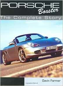 Porsche boxster gavin farmer 9781861266750 amazon books fandeluxe Image collections