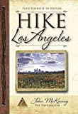 Search : HIKE Los Angeles: Best Day Hikes in L.A.'s Parks, Preserves & Special Places